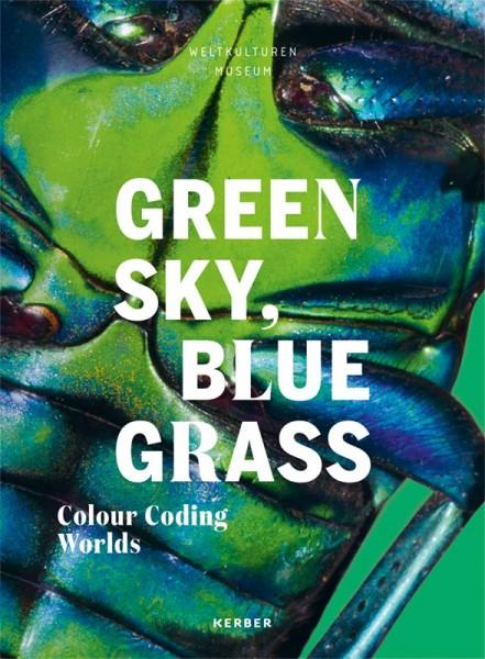 Green Sky, Blue Grass.