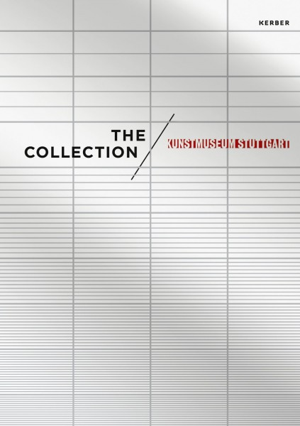 The Collection. Kunstmuseum Stuttgart