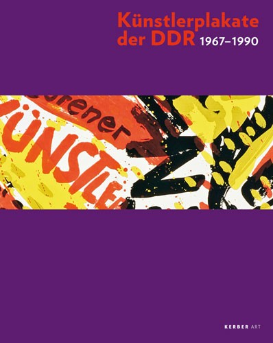 Artists' Posters from the GDR 1967–1990