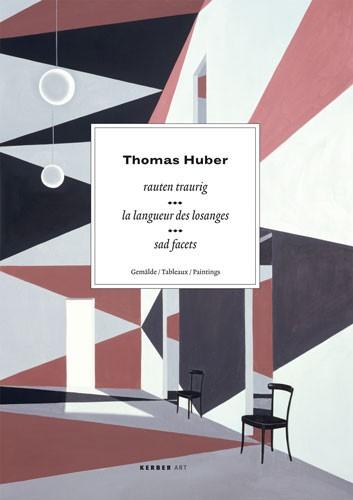 Thomas Huber. Paintings