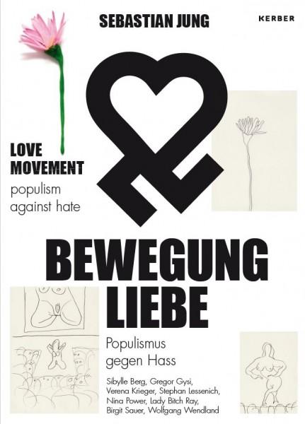 Sebastian Jung: LOVE MOVEMENT – Popolism against hate
