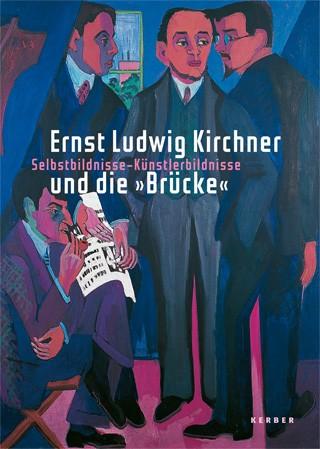 Ernst Ludwig Kirchner und die Brücke