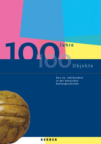 100 Years – 100 Objects
