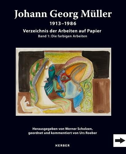 Johann Georg Müller. 1913–1986