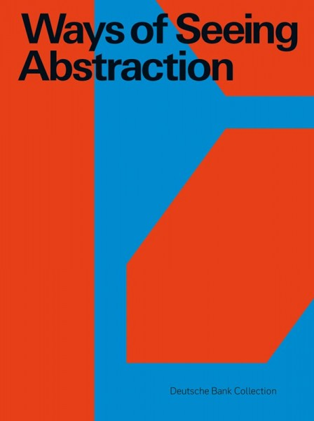 Ways of Seeing Abstraction