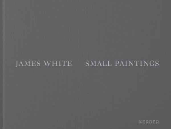 James White. Small Paintings