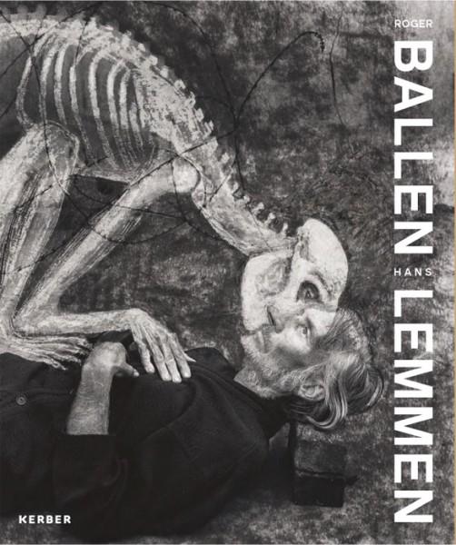 Roger Ballen / Hans Lemmen