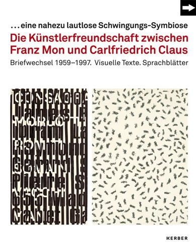 The Friendship between Franz Mon and Carlfriedrich Claus