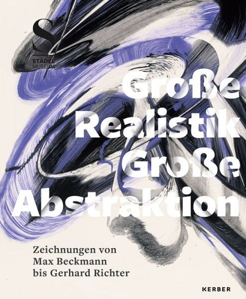 Große Realistik & Große Abstraktion