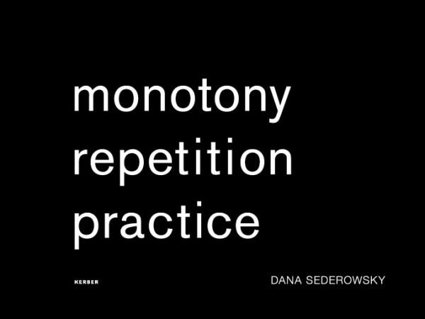 monotony repetition practice
