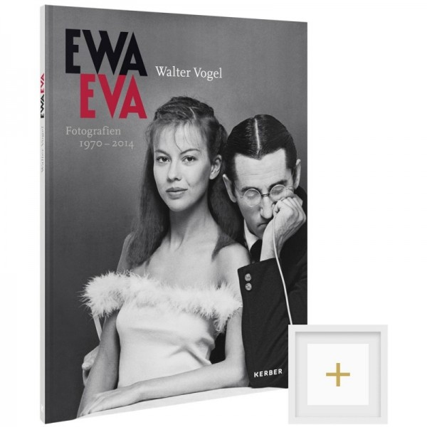 Walter Vogel. Ewa Eva. Fotografien 1970–2014