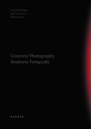 Concrete Photography Konkrete Fotografie