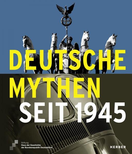 Deutsche Mythen seit 1945