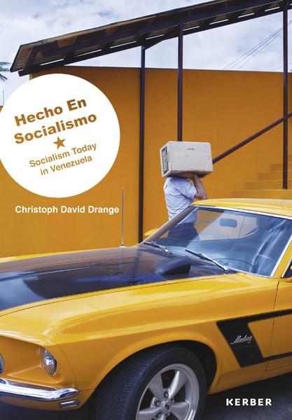 Christoph David Drange: Hecho en Socialismo